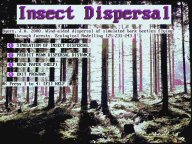 Insect Dispersal Opening Screen